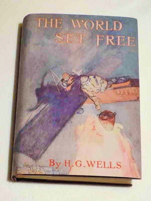 H.G. Wells: The World Set Free, 1914 (1st American edition)